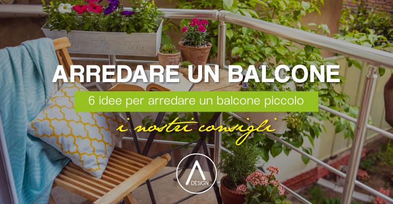 Arredare un balcone piccolo 6 idee per ottimizzare gli spazi for Idee per arredare un ufficio