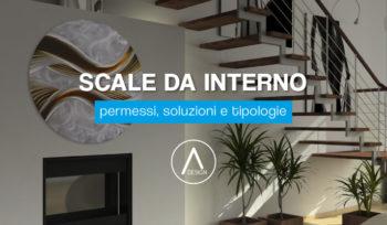 Sacle interne, tipi, soluzioni e permessi per le scale da interno