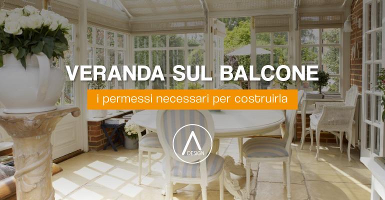 Veranda sul balcone: i permessi necessari per costruirla - Adesign